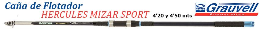 Caña Grauvell Hercules Mizar Sport