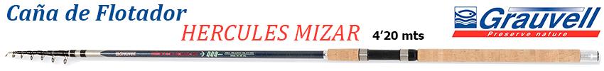 Caña Grauvell Hercules Mizar